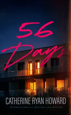 Catherine Ryan Howard's '56 Days' offers gripping page-turner set in a COVID-19 world