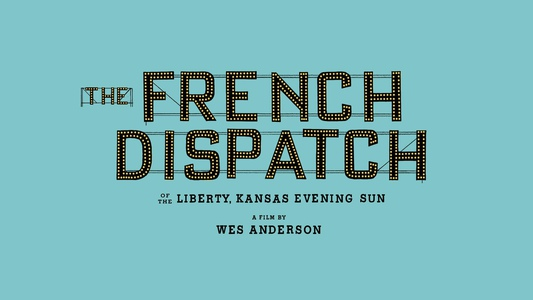 'The French Dispatch' impresses with superb cast, Wes Anderson's idiosyncratic directing style